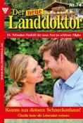 eBook: Der neue Landdoktor 74 – Arztroman