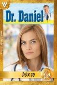 eBook: Dr. Daniel Jubiläumsbox 10 – Arztroman