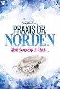 eBook: Praxis Dr. Norden 3 – Arztroman