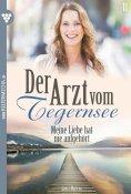 eBook: Der Arzt vom Tegernsee 11 – Arztroman