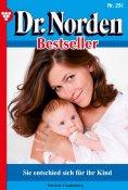 ebook: Dr. Norden Bestseller 291 – Arztroman