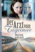 eBook: Der Arzt vom Tegernsee 9 – Arztroman