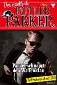 eBook: Der exzellente Butler Parker 6 – Kriminalroman