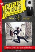 eBook: Butler Parker 146 – Kriminalroman
