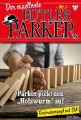 eBook: Der exzellente Butler Parker 7 – Kriminalroman