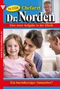 ebook: Chefarzt Dr. Norden 1124 – Arztroman