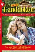 eBook: Der neue Landdoktor 79 – Arztroman