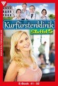 ebook: Kurfürstenklinik Staffel 5 – Arztroman
