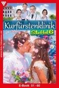 ebook: Kurfürstenklinik Staffel 6 – Arztroman