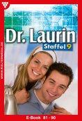eBook: Dr. Laurin Staffel 9 – Arztroman