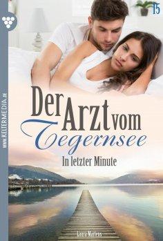 eBook: Der Arzt vom Tegernsee 15 – Arztroman