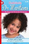 eBook: Kinderärztin Dr. Martens 30 – Arztroman