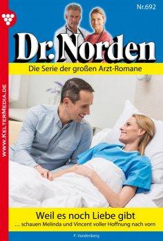 eBook: Dr. Norden 692 – Arztroman