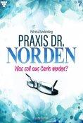 ebook: Praxis Dr. Norden 7 – Arztroman