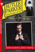 eBook: Butler Parker 153 – Kriminalroman