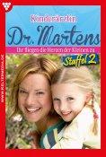 eBook: Kinderärztin Dr. Martens Staffel 2 – Arztroman