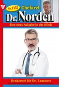 eBook: Chefarzt Dr. Norden 1132 – Arztroman