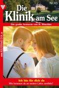 eBook: Die Klinik am See 43 – Arztroman