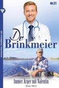 eBook: Dr. Brinkmeier 21 – Arztroman