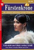 eBook: Fürstenkrone 144 – Adelsroman