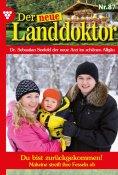 eBook: Der neue Landdoktor 87 – Arztroman