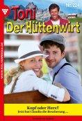 eBook: Toni der Hüttenwirt 224 – Heimatroman