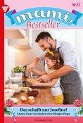 eBook: Mami Bestseller 27 – Familienroman