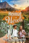 eBook: Heimat-Heidi 7 – Heimatroman