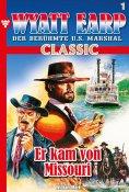 ebook: Wyatt Earp Classic 1 – Western