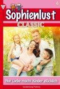 eBook: Sophienlust Classic 4 – Familienroman