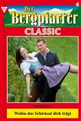 eBook: Der Bergpfarrer Classic 4 – Heimatroman