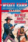 ebook: Wyatt Earp Classic 5 – Western