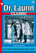 eBook: Dr. Laurin Classic 12 – Arztroman
