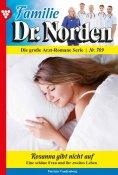 eBook: Familie Dr. Norden 709 – Arztroman