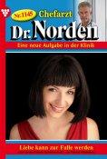 eBook: Chefarzt Dr. Norden 1145 – Arztroman
