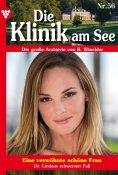 eBook: Die Klinik am See 56 – Arztroman