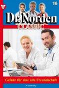 eBook: Dr. Norden Classic 16 – Arztroman