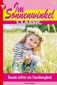 eBook: Im Sonnenwinkel Classic 17 – Familienroman