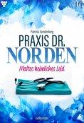 eBook: Praxis Dr. Norden 16 – Arztroman