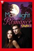 eBook: Moonlight Romance Staffel 3 – Romantic Thriller