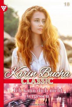 eBook: Karin Bucha 18 – Liebesroman