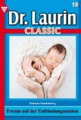 eBook: Dr. Laurin Classic 18 – Arztroman