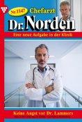 eBook: Chefarzt Dr. Norden 1147 – Arztroman