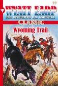 ebook: Wyatt Earp Classic 19 – Western