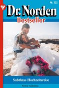 eBook: Dr. Norden Bestseller 322 – Arztroman