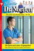 eBook: Familie Dr. Norden 712 – Arztroman