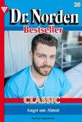 eBook: Dr. Norden Bestseller Classic 20 – Arztroman