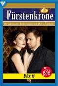 eBook: Fürstenkrone Box 11 – Adelsroman
