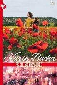 eBook: Karin Bucha Classic 21 – Liebesroman