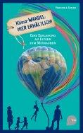 eBook: Klima-Wandel: Hier erhältlich!